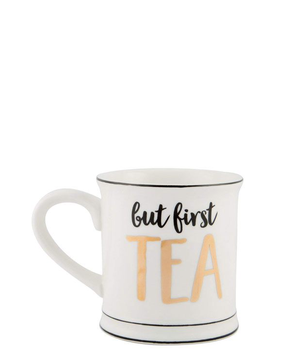 But First Tea Monochrome Ceramic Tea Mug